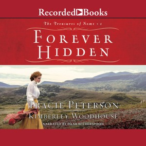 Forever Hidden (Treasures of Nome, Book #1)