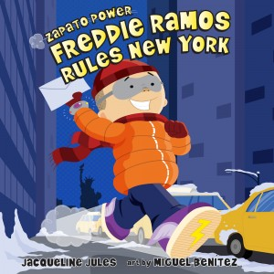 Freddie Ramos Rules New York (Zapato Power, Book #6)
