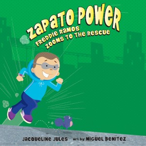 Freddie Ramos Zooms to the Rescue (Zapato Power, Book #3)