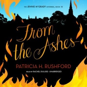From the Ashes (The Jennie McGrady Mysteries, Book #10)