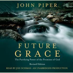 Future Grace, Revised Edition