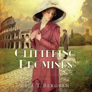 Glittering Promises (Grand Tour Series, Book #3)