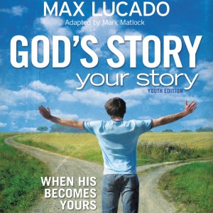 God's Story, Your Story (The Story)