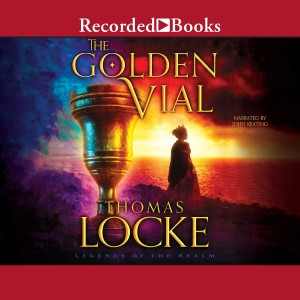 The Golden Vial (Legends of the Realm, Book #3)
