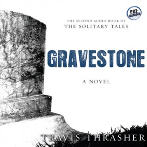 Gravestone (Solitary Tales Series, Book #2)
