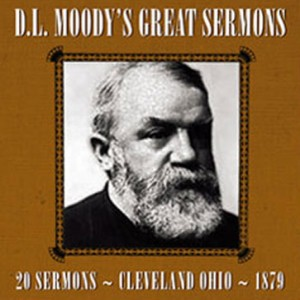 D.L. Moody's Great Sermons