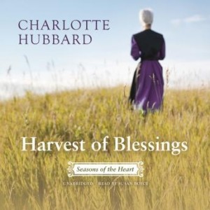 Harvest of Blessings (The Seasons of the Heart Series, Book #5)