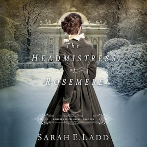 The Headmistress of Rosemere (Whispers On The Moors, Book #2)