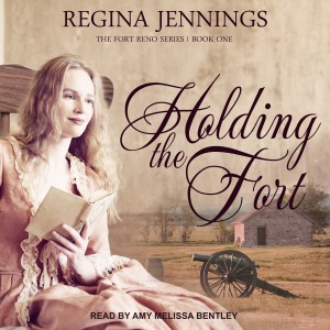 Holding the Fort (The Fort Reno Series, Book #1)