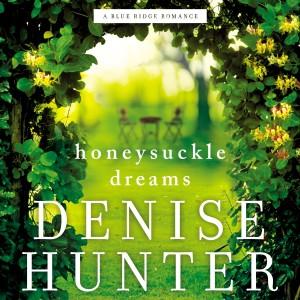 Honeysuckle Dreams (A Blue Ridge Romance, Book #2)