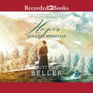 Hope's Highest Mountain (Hearts of Montana, Book #1)