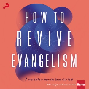 How to Revive Evangelism