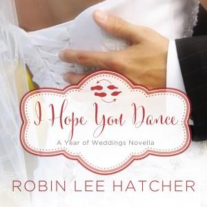 I Hope You Dance (A Year of Weddings Novella, Book #8)