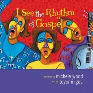 I See the Rhythm of Gospel