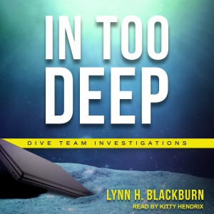 In Too Deep (Dive Team Investigations, Book #2)