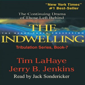 The Indwelling (Left Behind Series, Book #7)