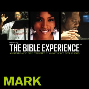 Inspired By … The Bible Experience Audio Bible - Today's New International Version, TNIV: (30) Mark