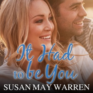 It Had to Be You (Christiansen Family, Book #2)