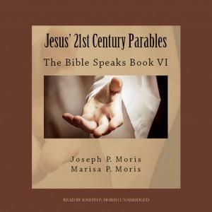 Jesus' 21st Century Parables