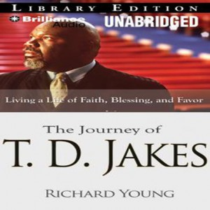 The Journey of T. D. Jakes
