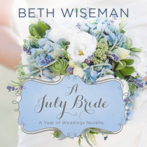 A July Bride (A Year of Weddings Novella, Book #8)