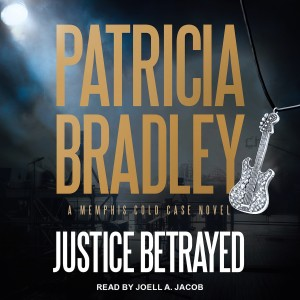 Justice Betrayed (Memphis Cold Case, Book #3)