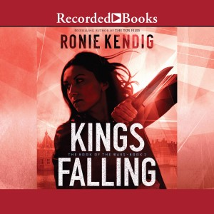 Kings Falling (Book of the Wars, Book #2)