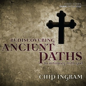 Ancient Paths to Intimacy with God Teaching Series