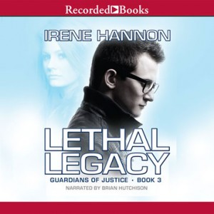 Lethal Legacy (Guardians of Justice Series, Book #3)