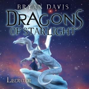 Liberator (Dragons of Starlight, Book #4)