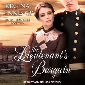 The Lieutenant's Bargain (Fort Reno, Book #2)