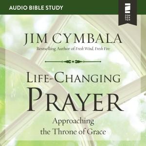 Life-Changing Prayer (Audio Bible Studies)