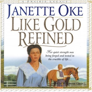 Like Gold Refined (Prairie Legacy, Book #4)