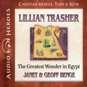 Lillian Trasher (Christian Heroes: Then & Now)