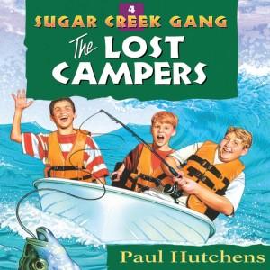 The Lost Campers (Sugar Creek Gang, Book #4)