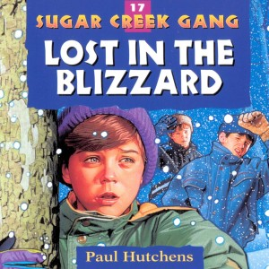 Lost in the Blizzard (Sugar Creek Gang, Book #17)