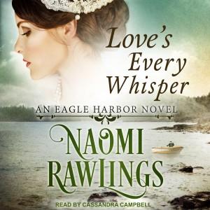 Love's Every Whisper (An Eagle Harbor Novel, Book #2)