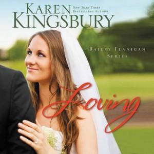 Loving (Bailey Flanigan Series, Book #4)