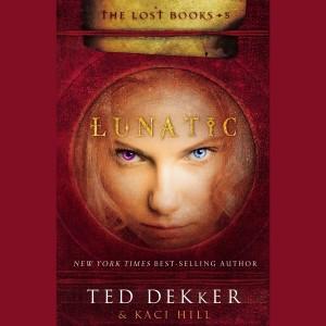 Lunatic (The Lost Books, Book #5)