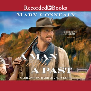 A Man with a Past (Brothers in Arms, Book #2)