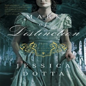 Mark of Distinction (Price of Privilege Series, Book #2)