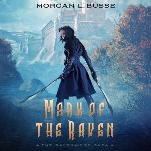 Mark of the Raven (The Ravenwood Saga, Book #1)