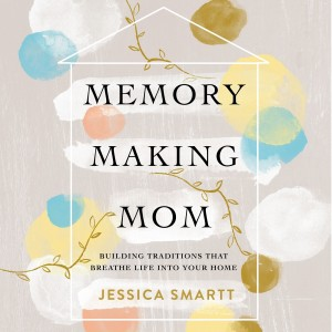 Memory-Making Mom