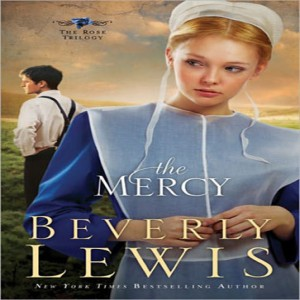 The Mercy (The Rose Trilogy, Book #3)