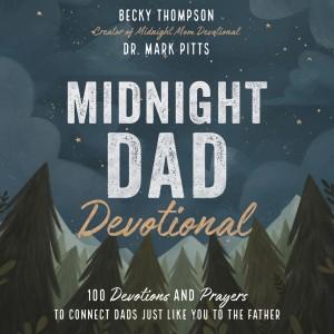 Midnight Dad Devotional