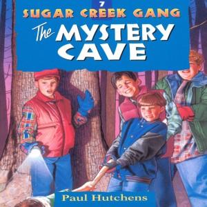 The Mystery Cave (Sugar Creek Gang, Book #7)