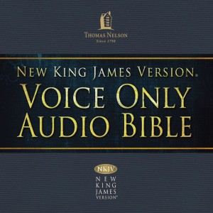 Voice Only Audio Bible - New King James Version, NKJV (Narrated by Bob Souer): (23) Nahum, Habakkuk, Haggai, Zechariah, and Malachi