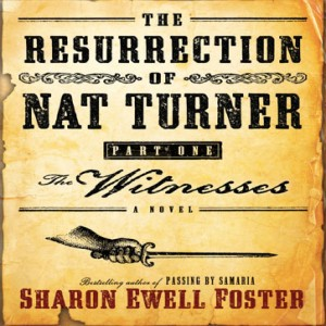 The Resurrection of Nat Turner, Part 1