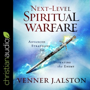 Next-Level Spiritual Warfare