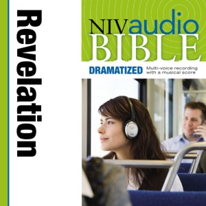 Dramatized Audio Bible - New International Version, NIV: (40) Revelation